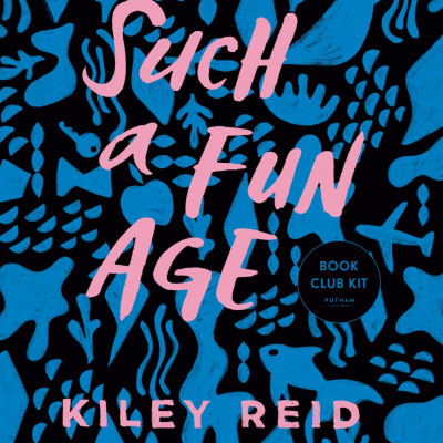 Such a Fun Age by Kiley Reid | Book Review